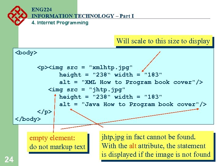 ENG 224 INFORMATION TECHNOLOGY – Part I 4. Internet Programming Will scale to this