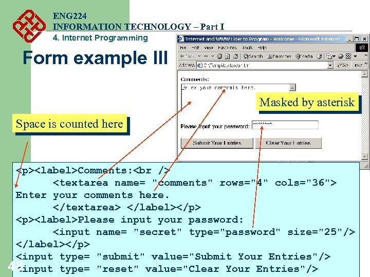 ENG 224 INFORMATION TECHNOLOGY – Part I 4. Internet Programming Form example III Masked