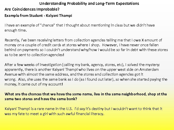 Understanding Probability and Long-Term Expectations Are Coincidences Improbable? Example from Student - Kalyani Thampi