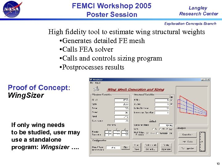 FEMCI Workshop 2005 Poster Session Langley Research Center Exploration Concepts Branch High fidelity tool