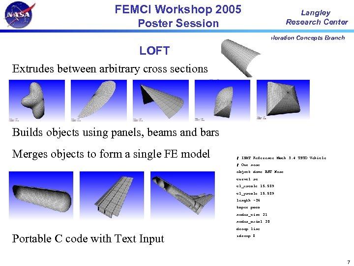 FEMCI Workshop 2005 Poster Session Langley Research Center Exploration Concepts Branch LOFT Extrudes between