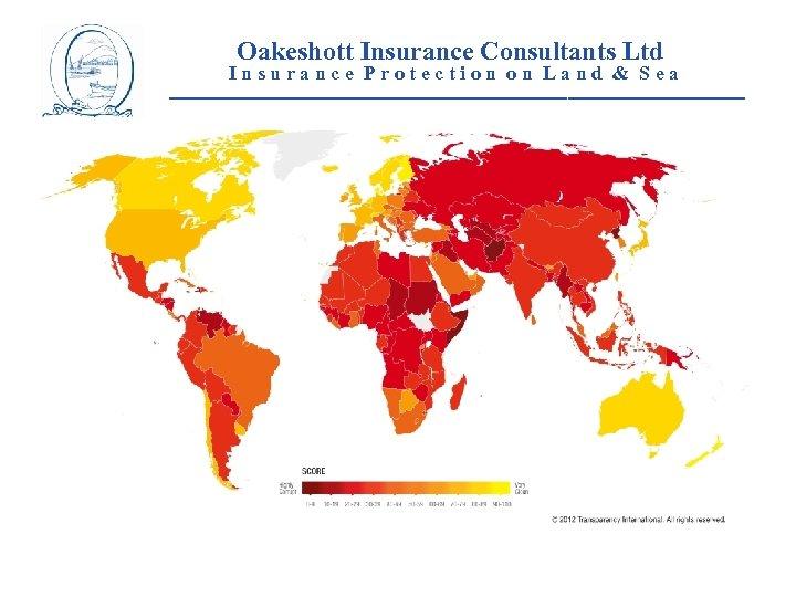 Oakeshott Insurance Consultants Ltd Insurance Protection on Land & Sea __________________________