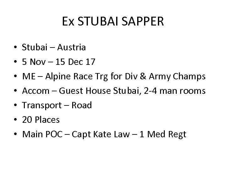 Ex STUBAI SAPPER • • Stubai – Austria 5 Nov – 15 Dec 17
