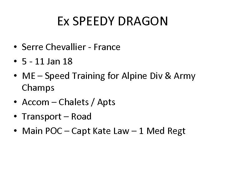 Ex SPEEDY DRAGON • Serre Chevallier - France • 5 - 11 Jan 18