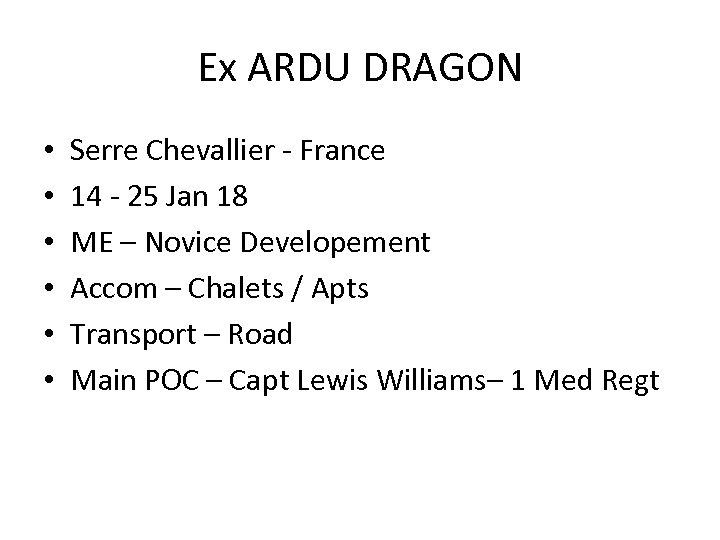 Ex ARDU DRAGON • • • Serre Chevallier - France 14 - 25 Jan