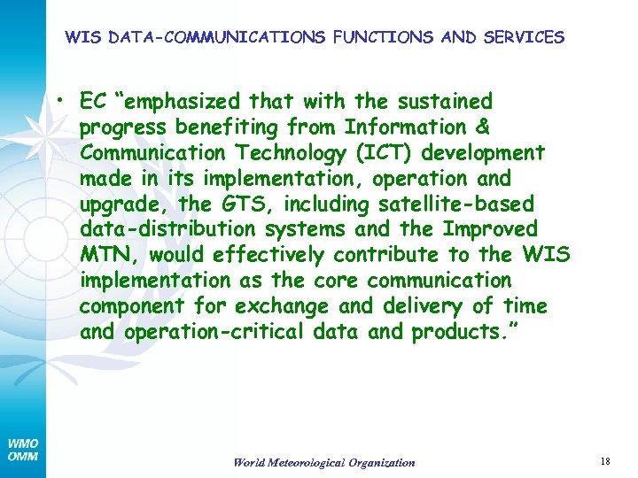 """WIS DATA-COMMUNICATIONS FUNCTIONS AND SERVICES • EC """"emphasized that with the sustained progress benefiting"""