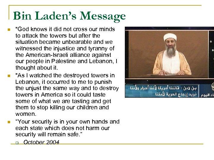Bin Laden's Message n n n