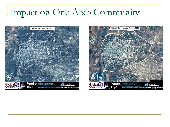 Impact on One Arab Community