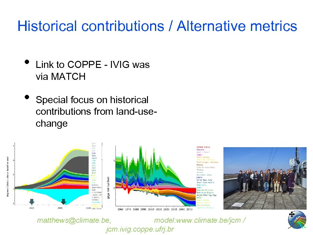 Historical contributions / Alternative metrics • • Link to COPPE - IVIG was via