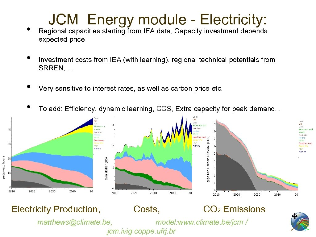 • • JCM Energy module - Electricity: Regional capacities starting from IEA data,