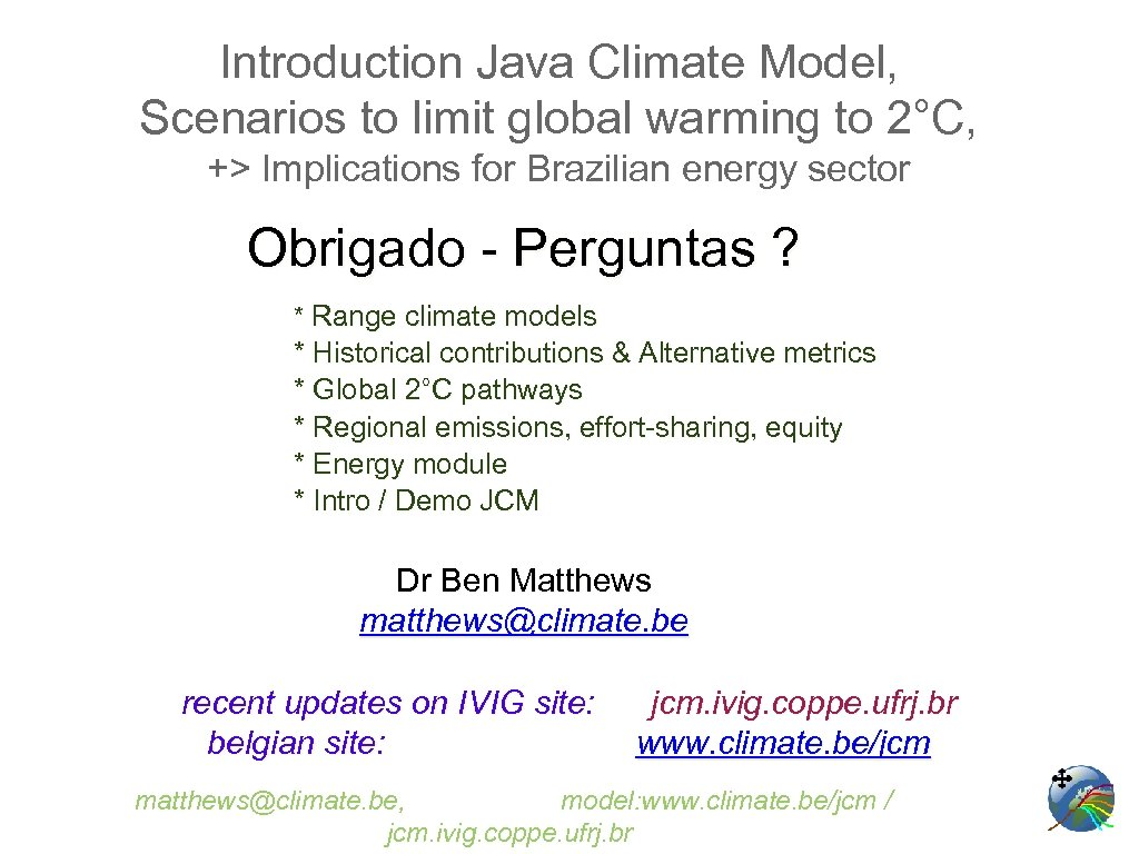 Introduction Java Climate Model, Scenarios to limit global warming to 2°C, +> Implications for