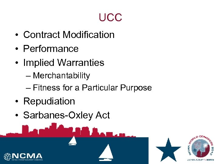 UCC • Contract Modification • Performance • Implied Warranties – Merchantability – Fitness for