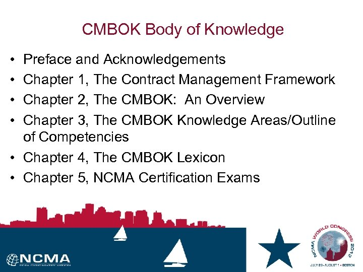 CMBOK Body of Knowledge • • Preface and Acknowledgements Chapter 1, The Contract Management