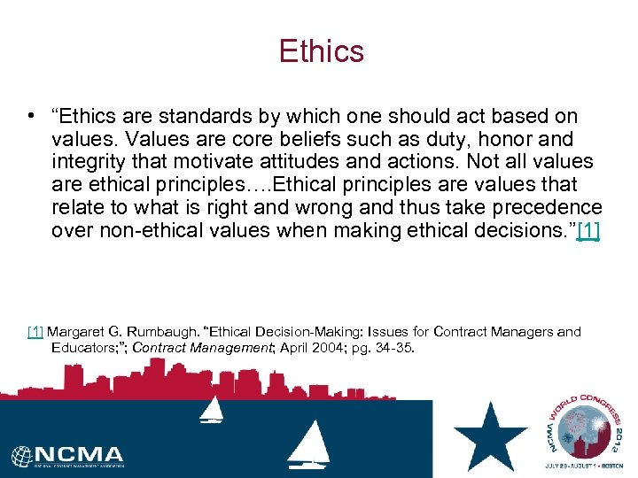 "Ethics • ""Ethics are standards by which one should act based on values. Values"