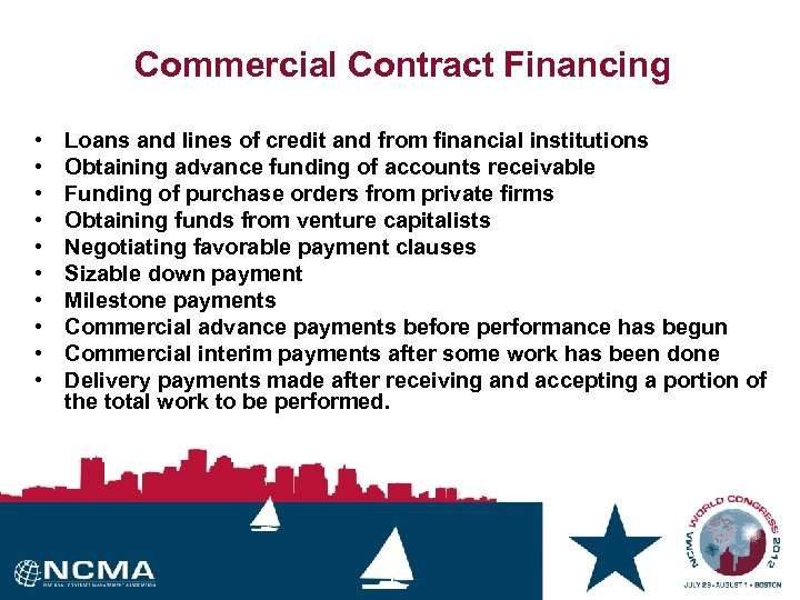 Commercial Contract Financing • • • Loans and lines of credit and from financial
