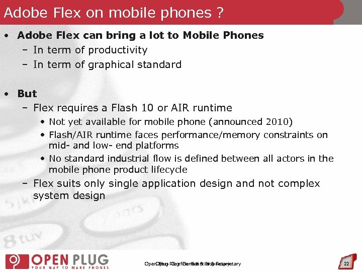 Adobe Flex on mobile phones ? • Adobe Flex can bring a lot to