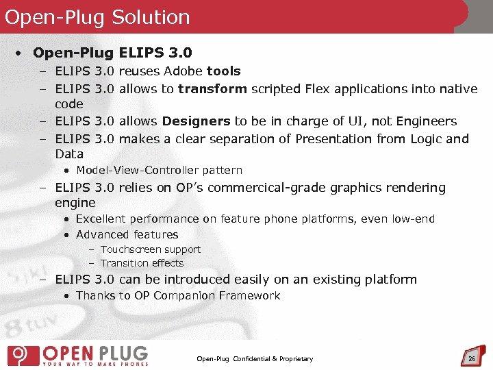 Open-Plug Solution • Open-Plug ELIPS 3. 0 – ELIPS 3. 0 code – ELIPS
