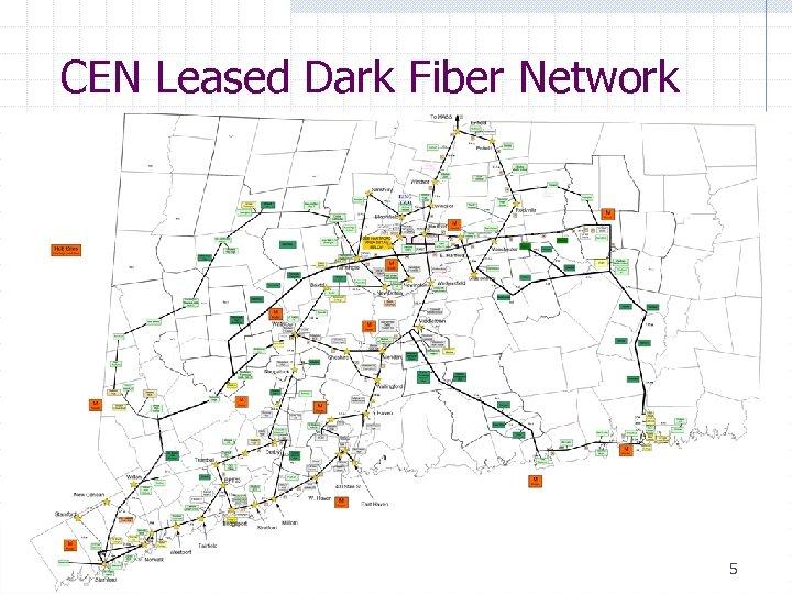 CEN Leased Dark Fiber Network 5