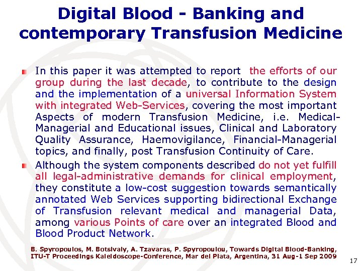 Digital Blood - Banking and contemporary Transfusion Medicine In this paper it was attempted