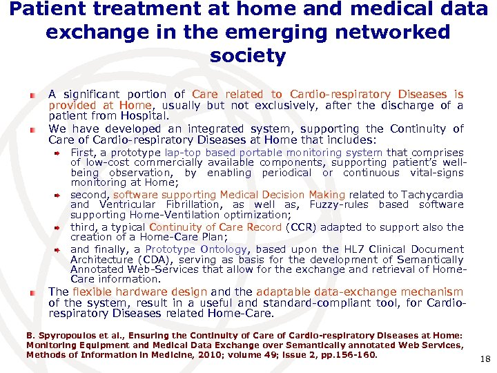 Patient treatment at home and medical data exchange in the emerging networked society A