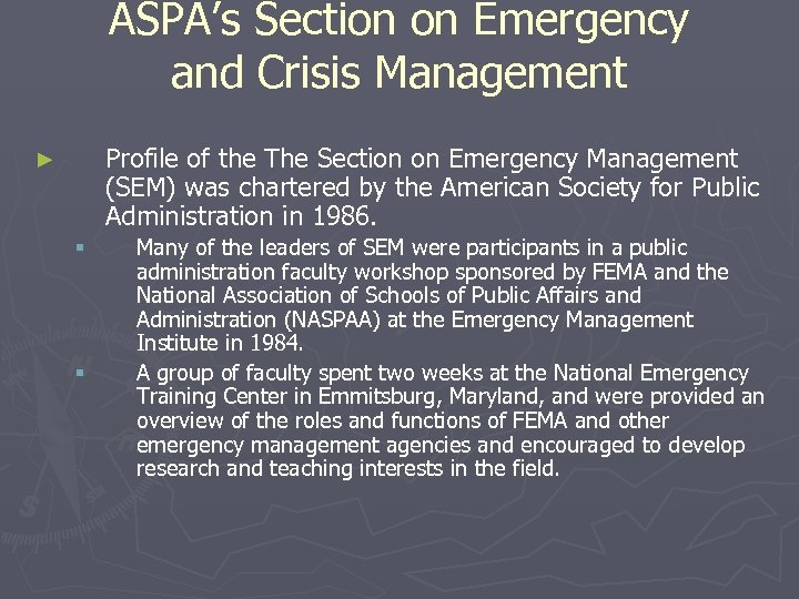 ASPA's Section on Emergency and Crisis Management Profile of the The Section on Emergency