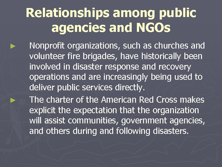Relationships among public agencies and NGOs ► ► Nonprofit organizations, such as churches and