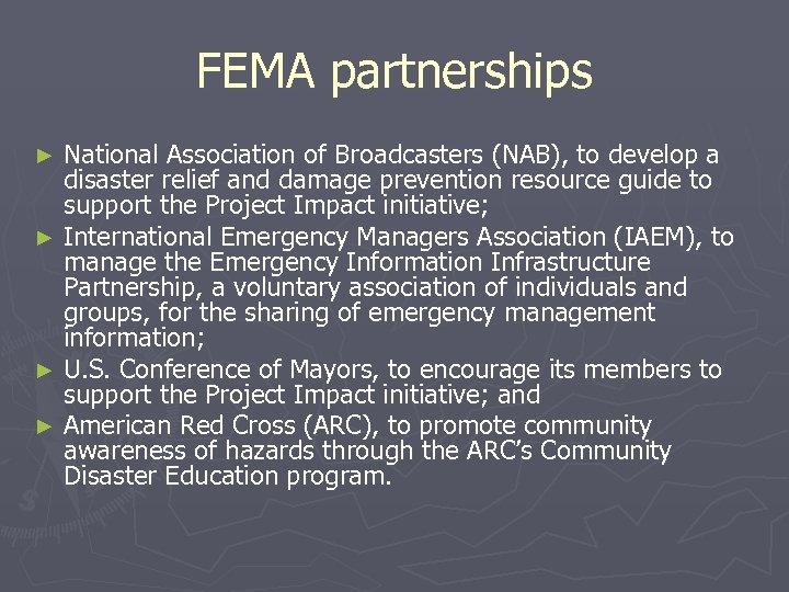 FEMA partnerships National Association of Broadcasters (NAB), to develop a disaster relief and damage