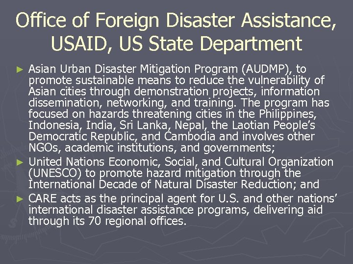 Office of Foreign Disaster Assistance, USAID, US State Department Asian Urban Disaster Mitigation Program