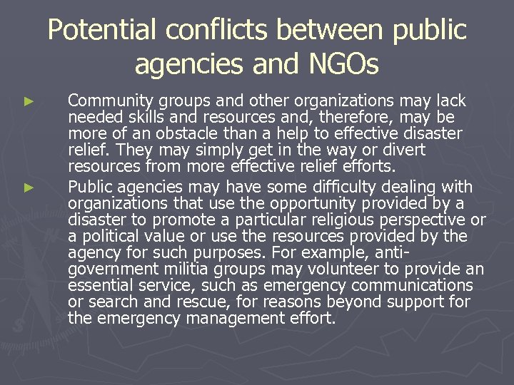 Potential conflicts between public agencies and NGOs ► ► Community groups and other organizations
