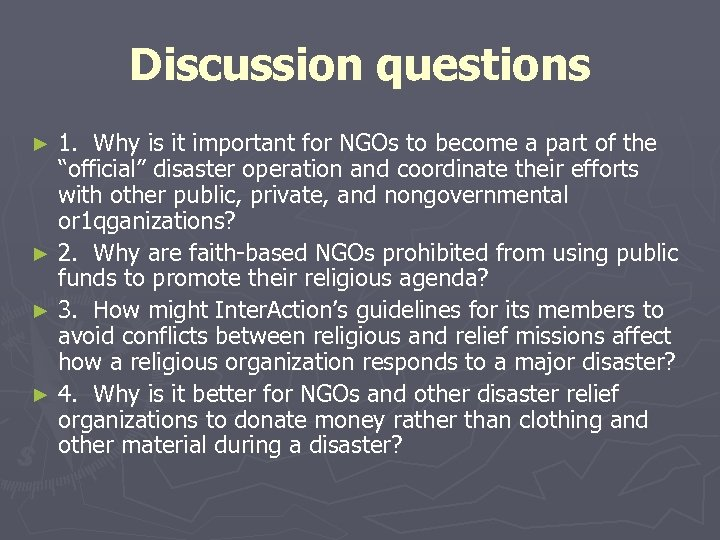 Discussion questions 1. Why is it important for NGOs to become a part of