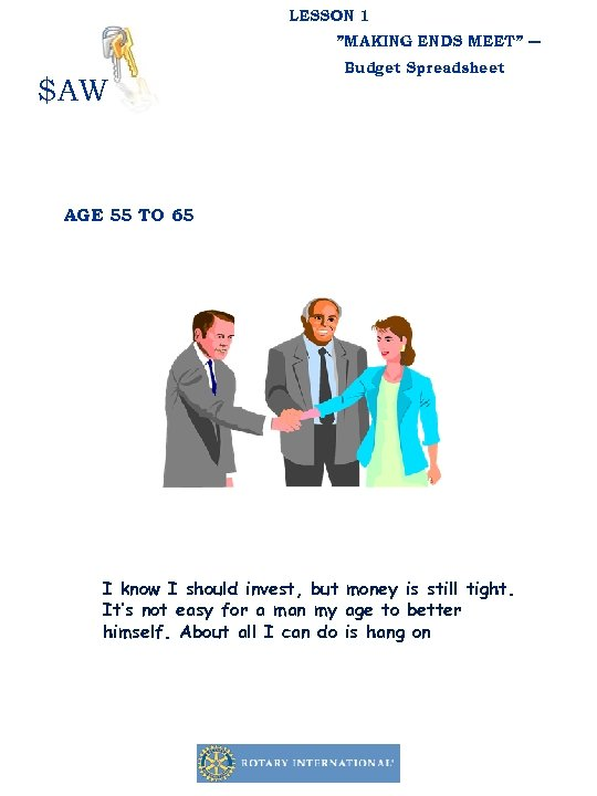 """LESSON 1 """"MAKING ENDS MEET"""" ― $AW Budget Spreadsheet AGE 55 TO 65 I"""