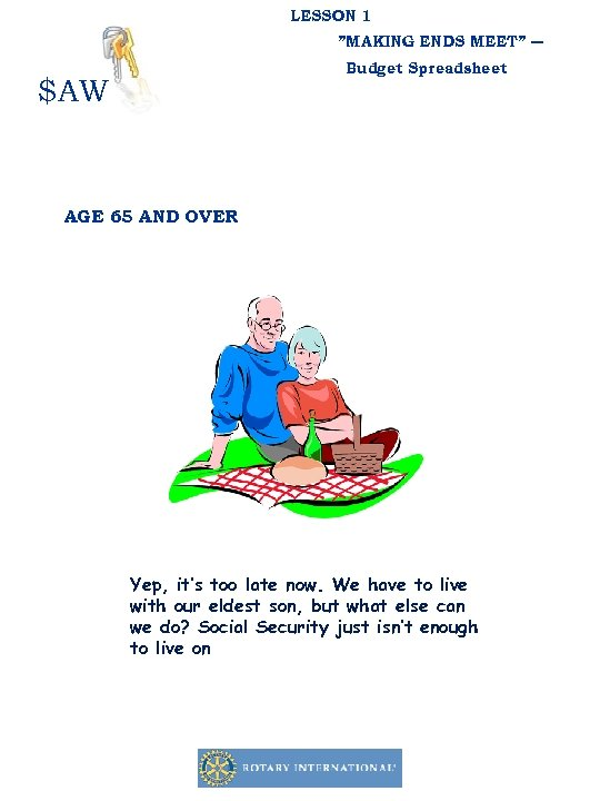 """LESSON 1 """"MAKING ENDS MEET"""" ― Budget Spreadsheet $AW AGE 65 AND OVER Yep,"""