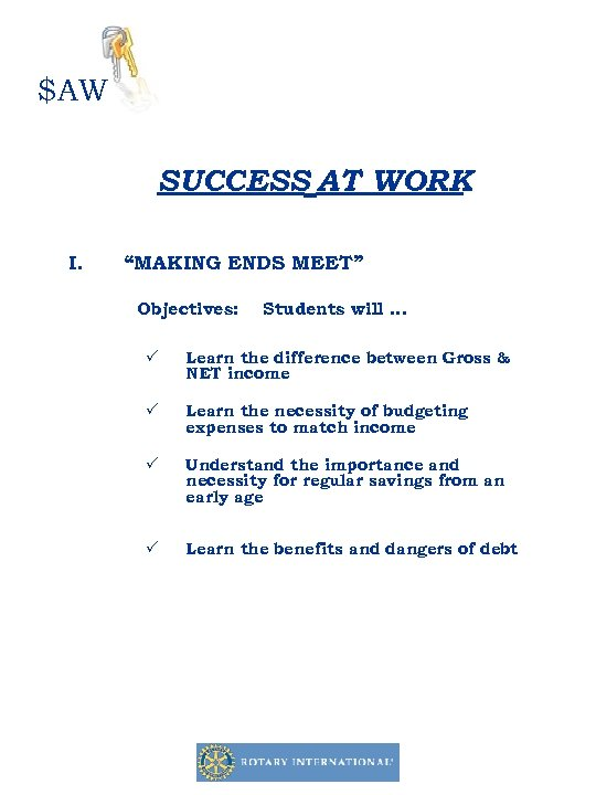 """$AW SUCCESS AT WORK I. """"MAKING ENDS MEET"""" Objectives: Students will … P Learn"""