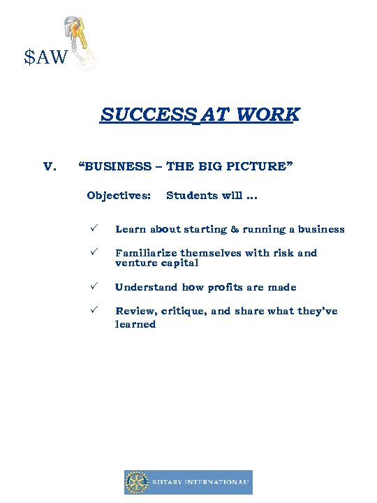 """$AW SUCCESS AT WORK V. """"BUSINESS – THE BIG PICTURE"""" Objectives: Students will …"""