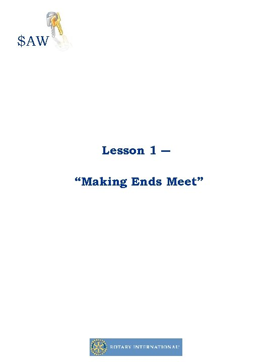 """$AW Lesson 1 ― """"Making Ends Meet"""""""