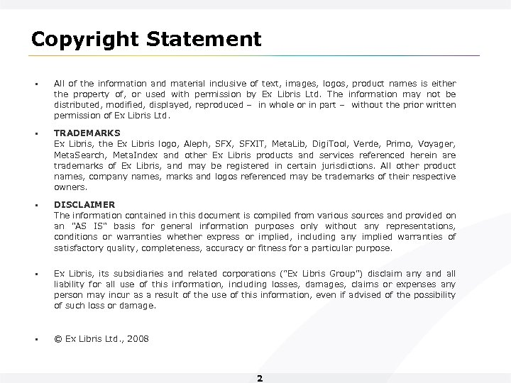 Copyright Statement • All of the information and material inclusive of text, images, logos,