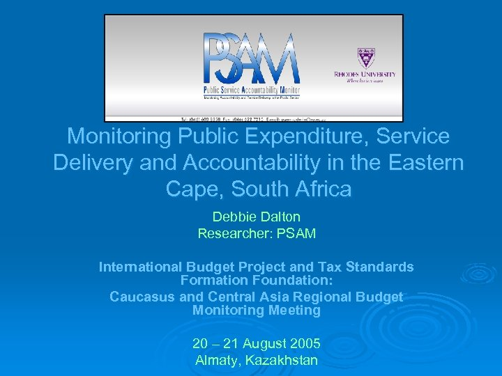 Monitoring Public Expenditure, Service Delivery and Accountability in the Eastern Cape, South Africa Debbie