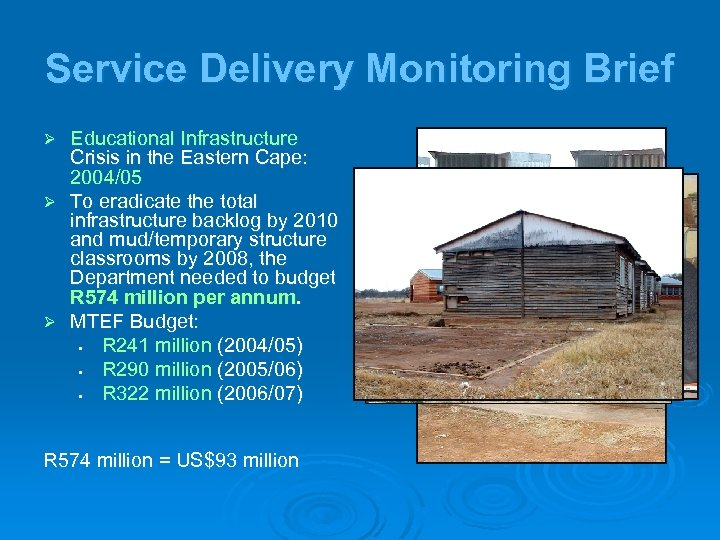Service Delivery Monitoring Brief Ø Ø Ø Educational Infrastructure Crisis in the Eastern Cape: