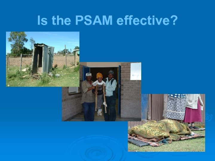 Is the PSAM effective?