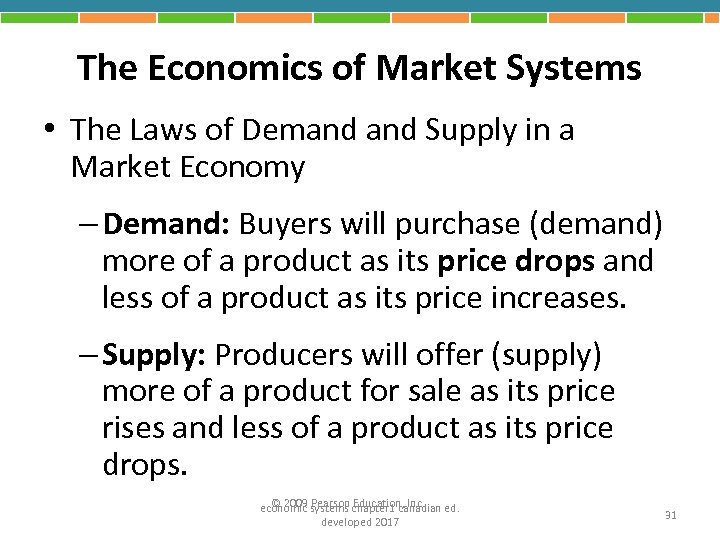The Economics of Market Systems • The Laws of Demand Supply in a Market