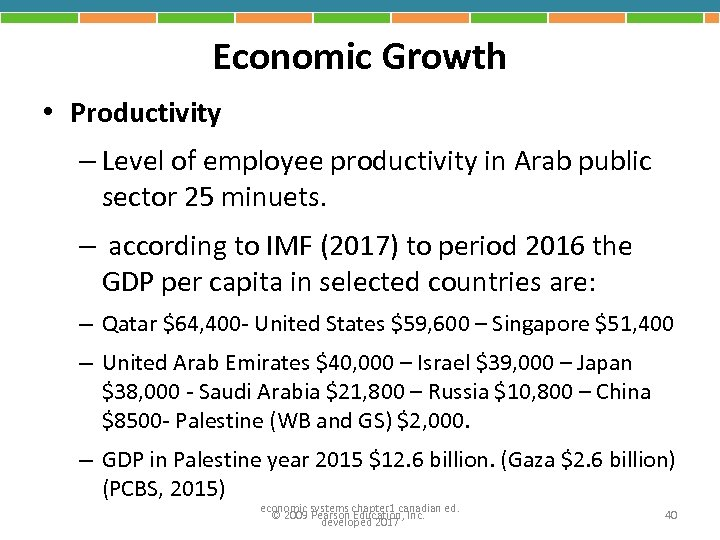 Economic Growth • Productivity – Level of employee productivity in Arab public sector 25