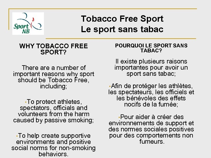 Tobacco Free Sport Le sport sans tabac WHY TOBACCO FREE SPORT? There a number