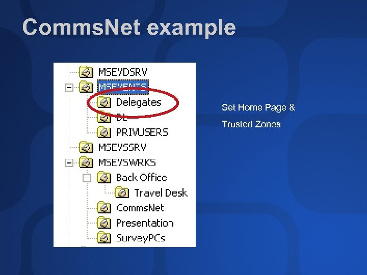 Comms. Net example Set Home Page & Trusted Zones