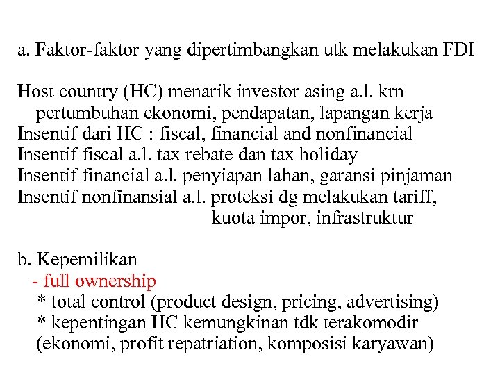 fdi and its impact on host country essay Foreign direct investment (fdi) occurs when a firm invests its resources in business activities outside its country (hill, 2002, pp 8) this essay will critically evaluate the impact of inward fdi in an emerging economy of lithuania.