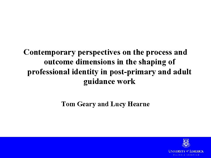 Contemporary perspectives on the process and outcome dimensions in the shaping of professional identity