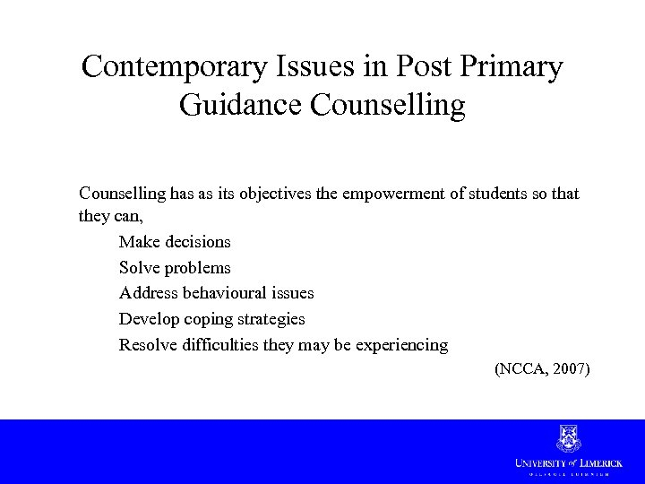 Contemporary Issues in Post Primary Guidance Counselling has as its objectives the empowerment of