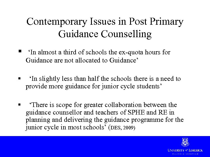 Contemporary Issues in Post Primary Guidance Counselling § 'In almost a third of schools