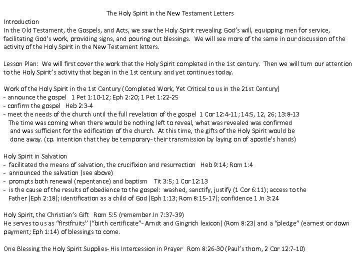 The Holy Spirit in the New Testament Letters Introduction In the Old Testament, the