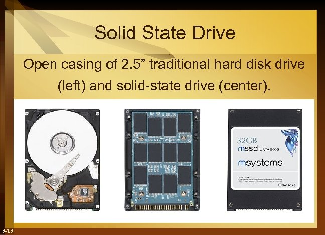 "Solid State Drive Open casing of 2. 5"" traditional hard disk drive (left) and"