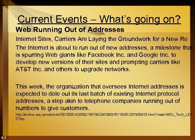 Current Events – What's going on? Web Running Out of Addresses Internet Sites, Carriers